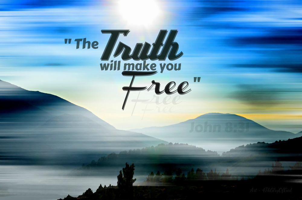 What is Truth? What Do the Scriptures say about Truth?
